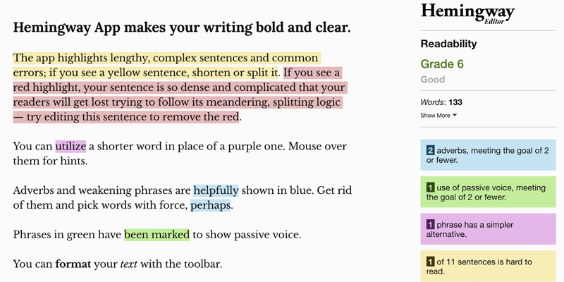 Hemingway Editor is a useful tool to clean up your writing